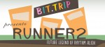 BIT.TRIP Presents: Runner 2, Future Legend of Rhythm Alien 